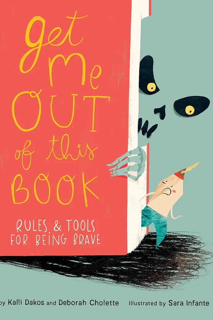 Get Me Out Of This Book: Rules and Tools for Being Brave
